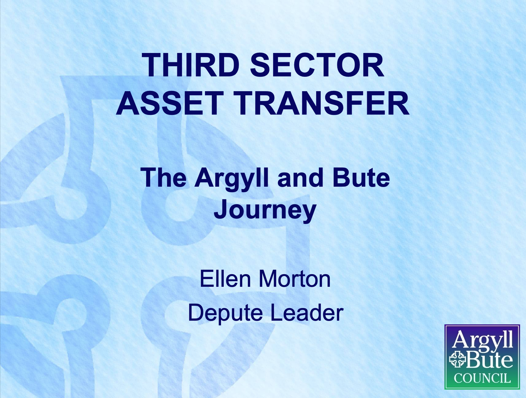 Third Sector Asset Transfer: The Argyll and Bute Journey